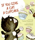If You Give a Cat a Cupcake (Hardcover)