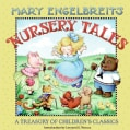 Mary Engelbreit's Nursery Tales: A Treasury of Children's Classics (Hardcover)