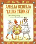 Amelia Bedelia Talks Turkey (Hardcover)