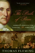 The Perils of Peace: America's Struggle for Survival After Yorktown (Paperback)