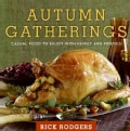 Autumn Gatherings: Casual Food to Enjoy With Family and Friends (Hardcover)