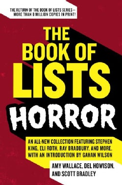 The Book of Lists: Horror: An All-new Collection Featuring Stephen King, Eli Roth, Ray Bradbury, and More, (Paperback)