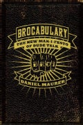 Brocabulary: The New Man-I-festo of Dude Talk (Paperback)