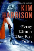 Every Which Way But Dead (Hardcover)