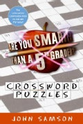 Are You Smarter Than a Fifth Grader? Crossword Puzzles (Paperback)