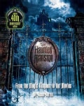 The Haunted Mansion: From the Magic Kingdom to the Movies (Paperback)