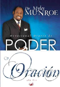 Devocional Diario de Poder y Oracion/ Devotional Diary of the Power of Prayer (Paperback)