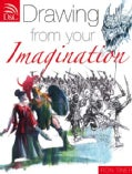 Drawing from your Imagination (Paperback)