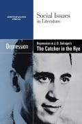 Depression in J.d. Salinger's the Catcher in the Rye (Paperback)