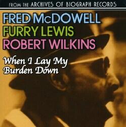 Furry Lewis - When I Lay My Burden Down