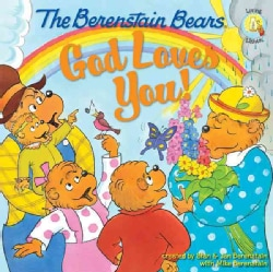 The Berenstain Bears, God Loves You! (Paperback)