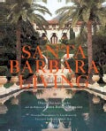 Santa Barbara Living (Hardcover)