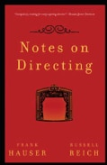 Notes on Directing: 130 Lessons in Leadership from the Director's Chair (Paperback)