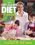 The Eat-Clean Diet for Family & Kids: Simple Strategies for Lasting Health & Fitness (Paperback)