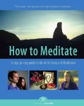 How to Meditate: A Step-by-Step Guide to the Art and Science of Meditation (Paperback)