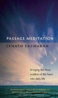 Passage Meditation: Bringing the Deep Wisdom of the Heart into Daily Life (Paperback)