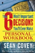 6 Most Important Decisions You'll Ever Make: Personal Workbook (Paperback)