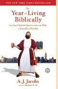 The Year of Living Biblically: One Man's Humble Quest to Follow the Bible As Literally As Possible (Paperback)
