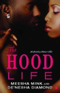 The Hood Life: A Bentley Manor Tale (Paperback)