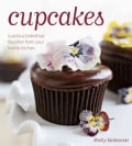 Cupcakes: Luscious Bakeshop Favorites from Your Home Kitchen (Hardcover)