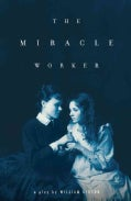 The Miracle Worker (Paperback)
