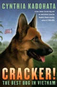 Cracker!: The Best Dog in Vietnam (Paperback)