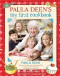 Paula Deen's My First Cookbook (Spiral bound)