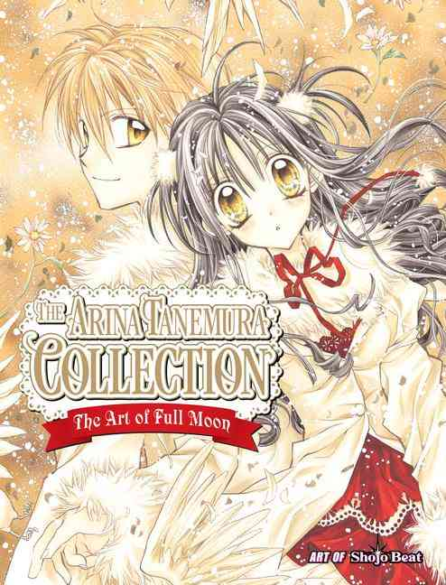 The Arina Tanemura Collection: The Art of Full Moon (Paperback)