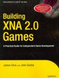 Building XNA 2.0 Games: A Practical Guide for Independent Game Development (Paperback)
