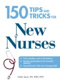 150 Tips and Tricks for New Nurses (Paperback)