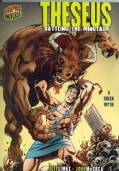 Theseus: Battling the Minotaur : A Greek Myth (Paperback)