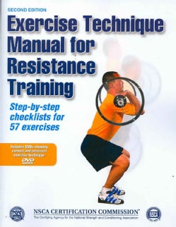 Exercise Technique Manual for Resistance Training: Step-by-step Checklists for 57 Exercises