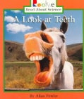 A Look at Teeth (Paperback)