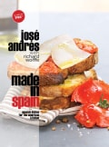 Made in Spain: Spanish Dishes for the American Kitchen (Hardcover)