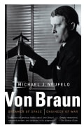 Von Braun: Dreamer of Space, Engineer of War (Paperback)