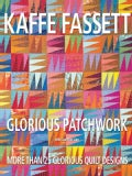 Glorious Patchwork: More Than 25 Glorious Quilt Designs (Paperback)
