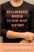 Well-Behaved Women Seldom Make History (Paperback)