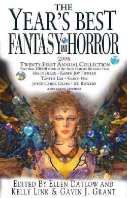 The Year's Best Fantasy & Horror 2008: Twenty-First Annual Collection (Hardcover)