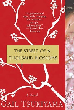 The Street of a Thousand Blossoms (Paperback)