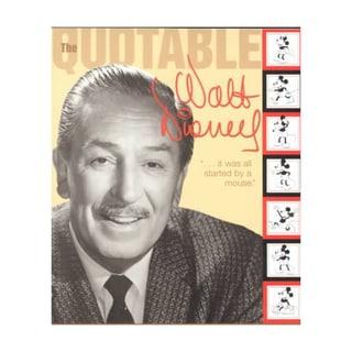 The Quotable Walt Disney (Paperback)