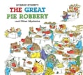 Richard Scarry's the Great Pie Robbery and Other Mysteries (Hardcover)