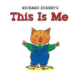 Richard Scarry's This Is Me (Board book)