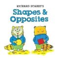 Richard Scarry's Shapes & Opposites (Board book)