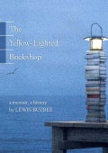 The Yellow-Lighted Bookshop: A Memoir, A History (Paperback)