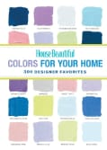 House Beautiful Colors for Your Home: 300 Designer Favorites (Paperback)