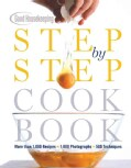 Good Housekeeping Step-by-step Cookbook: More Than 1,000 Recipes, 1,800 Photographs, 500 Techniques (Hardcover)