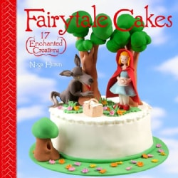 Fairytale Cakes: 17 Enchanted Creations (Paperback)