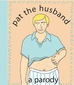 Pat the Husband: A Parody (Paperback)