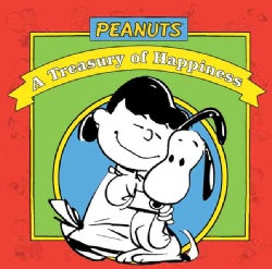Peanuts: A Treasury of Happiness (Hardcover)