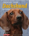 Training Your Dachshund (Paperback)